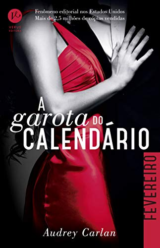 A Garota do Calendário: Fevereiro: 2