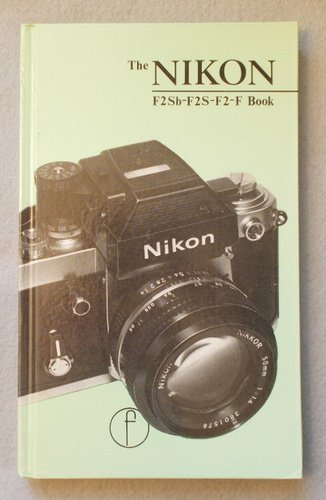 The Nikon F2Sb-F2S-F2-F Book [Hardcover] by Reynolds, Clyde