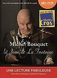 Michel Bouquet lit Jean de La Fontaine - Sélection de Fables et...