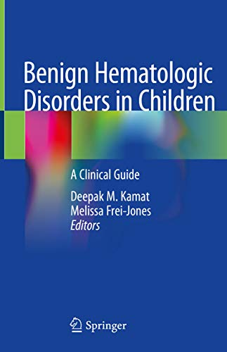 Benign Hematologic Disorders in Children: A Clinical Guide (English Edition)