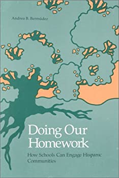 Doing Our Homework: How Schools Can Engage Hispanic Communities 1880785110 Book Cover