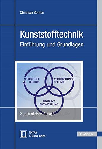 Kunststofftechnik: Einführung und Grundlagen