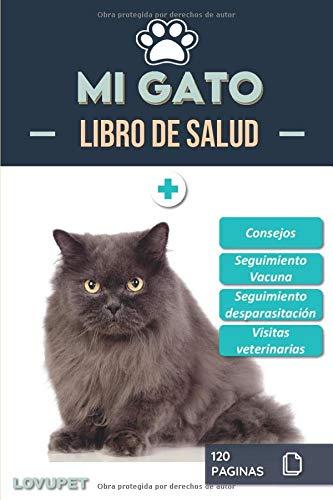Libro de Salud - Mi Gato: Folleto de salud y seguimiento para gatos | Gato persa | 120 páginas | Formato 15.24 x 22.86 cm