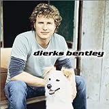 Songtexte von Dierks Bentley - Dierks Bentley