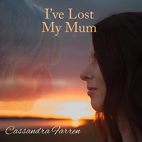I've Lost My Mum audiobook cover art