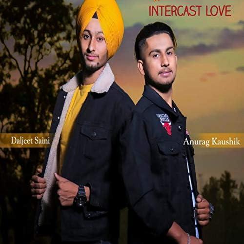 Anurang Kaushil & Daljeet Saini