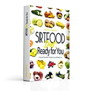 Sirtfood Diet: Ready for You: A Smart Meal Plan To Boost Your Weight Loss