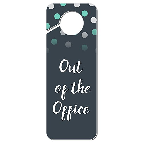 Graphics and More Out of The Office Plastic Door Knob Hanger Sign