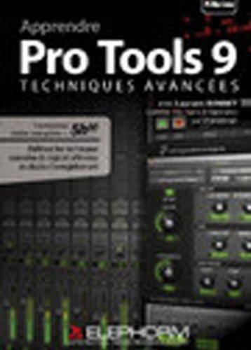Preisvergleich Produktbild ELEPHORM APPRENDRE PRO TOOLS 9 - TECHNIQUES AVANCEES Computer Musik Avid - Pro Tools
