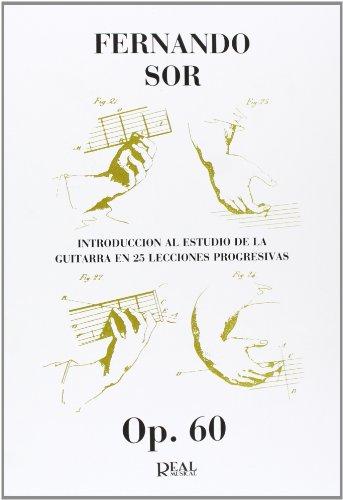 Fernando Sor: Introducción al Estudio de la Guitarra en 25 Lecciones Progresivas, Op.60
