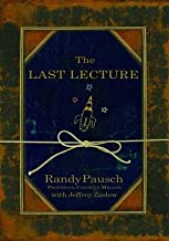 The Last Lecture [LAST LECTURE] [Hardcover]