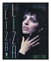 Liza: Born a Star 0451404068 Book Cover