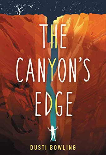 The Canyon's Edge - Kindle edition by Bowling, Dusti. Children Kindle  eBooks @ Amazon.com.