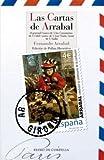 Las Cartas De Arrabal: Al general Franco · Al rey de España - A los comunistas · (Literatura Reino de Cordelia)
