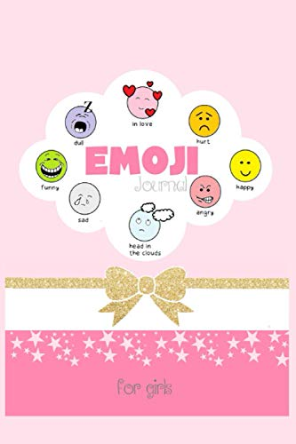 Emoji Journal for Girls: Emotions Journal, Feelings Journal for Kids - Help Your Child Express Their Emotions Through Writing, coloring, and Sharing. Emoji Coloring Book