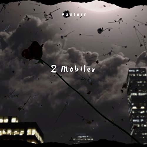 2 mobiler [Explicit]