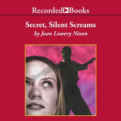 Secret, Silent Screams audiobook cover art