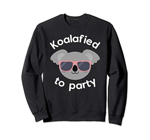 Koala Koalafied To Party Birthday Gift Sweatshirt