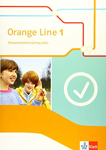 Orange Line 1: Klassenarbeitstraining aktiv mit Multimedia-CD Klasse 5 (Orange Line. Ausgabe ab 2014)