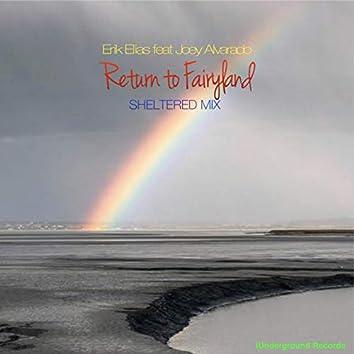 Return to Fairyland (feat. Joey Alvarado) [Sheltered Mix]