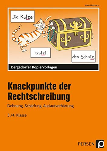 Knackpunkte der Rechtschreibung 1: Dehnung, Schärfung, Auslautverhärtung (3. und 4. Klasse)