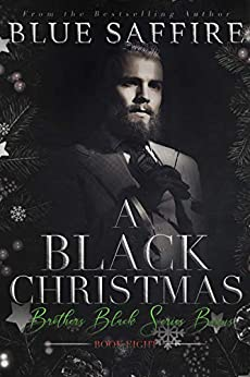 A Black Christmas : Brothers Black Series Bonus by [Blue  Saffire , Covers By  Combs]