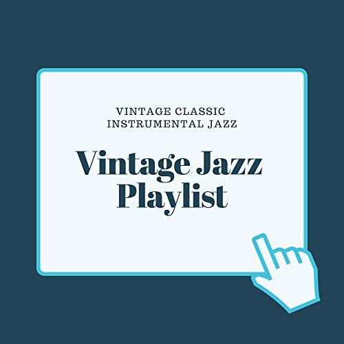Vintage Jazz Playlist