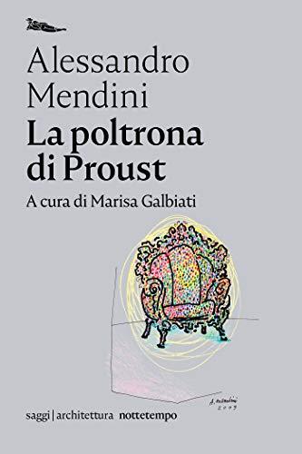 La poltrona di Proust (Saggi | Architettura)