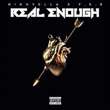 Real Enough