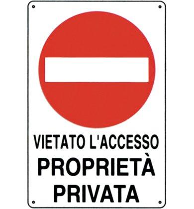Unofer 1 Cartello PROPRIETA' PRIVATA Vietato Accesso