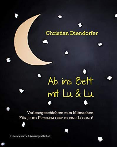 Ab ins Bett mit Lu&Lu: Vorlesegeschichten zum Mitmachen! Für jedes Problem gibt es eine Lösung