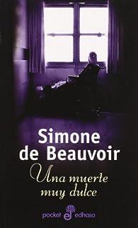 Una muerte muy dulce par Simone de Beauvoir