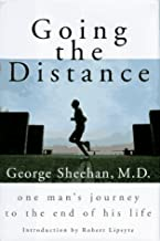Going the Distance: One Man's Journey to the End of His Life