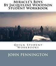 Miracle's Boys By Jacqueline Woodson Student Workbook: Quick Student Workbooks