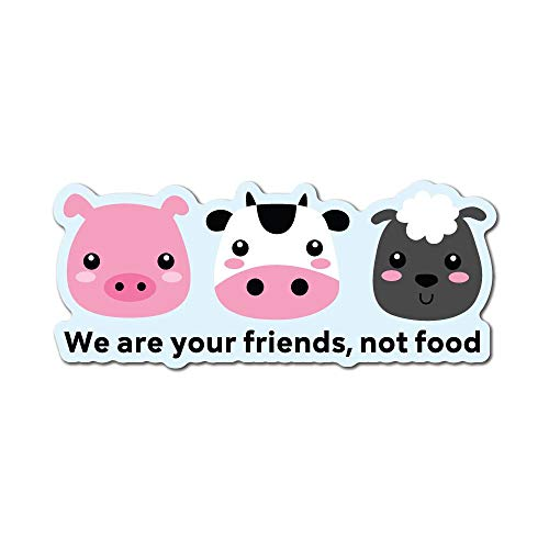 We Are Your Friends Not Food Sticker Decal Vegan Vegetarian Food Laptop Planet