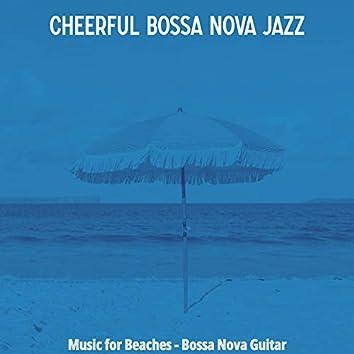 Music for Beaches - Bossa Nova Guitar