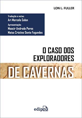 O Caso dos Exploradores de Cavernas: Edição Integral