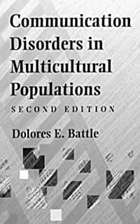 Communication Disorders in Multicultural Populations (Butterworth-Heinemann series in communication disorders)