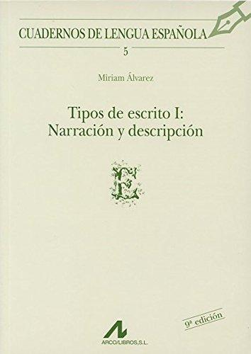 Tipos de escrito I: narración y descripción (E): 5 (Cuadernos de lengua española)