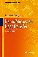 Nano/Microscale Heat Transfer (Mechanical Engineering Series)
