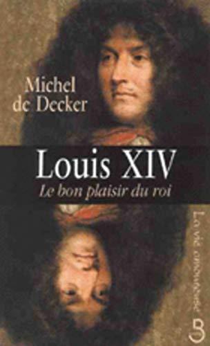 Louis XIV, le bon plaisir du roi (VIE AMOUREUSE)