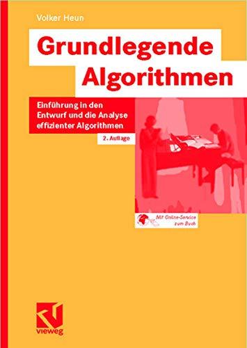 Grundlegende Algorithmen. Einführung in den Entwurf und die Analyse effizienter Algorithmen