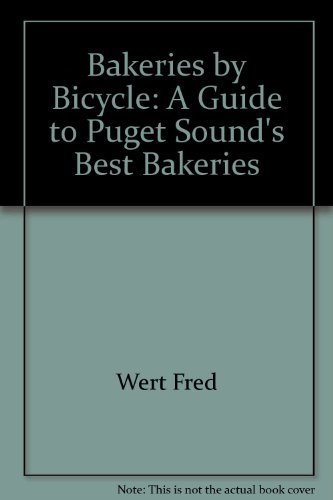 Bakeries by bicycle: A guide to Puget Sound's best bakeries