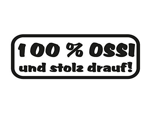 1 x 2 Plott Aufkleber 100% OSSI Und Stolz Drauf Osten Sticker Autoaufkleber OEM
