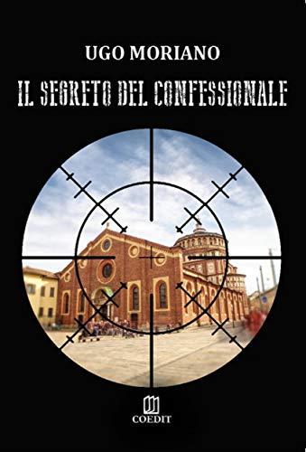 El secreto del confesionario de Ugo Moriano