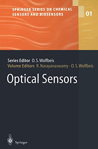 Optical Sensors: Industrial Environmental And Diagnostic Applications (Springer Series on Chemical Sensors and Biosensors (1), Band 1)