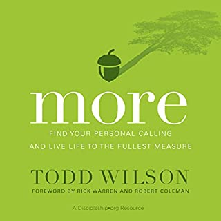 More     Find Your Personal Calling and Live Life to the Fullest Measure              By:                                                                                                                                 Todd Wilson                               Narrated by:                                                                                                                                 Mark Smeby                      Length: 5 hrs and 45 mins     7 ratings     Overall 5.0