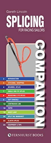 Splicing Companion for Racing Sailors: How to Splice Braided Rope (Practical Companions, Band 19)