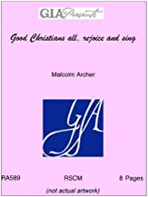 Good Christians all, rejoice and sing - Malcolm Archer