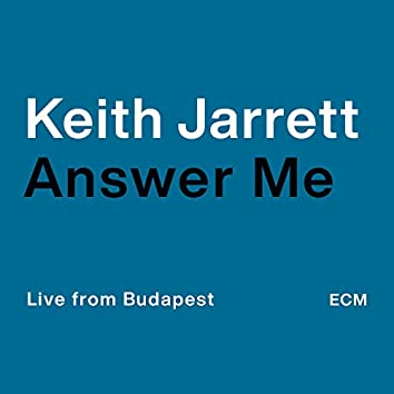 Answer Me (Live from Budapest)